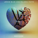 Jonas Blue And Paloma Faith